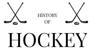 The History of Hockey