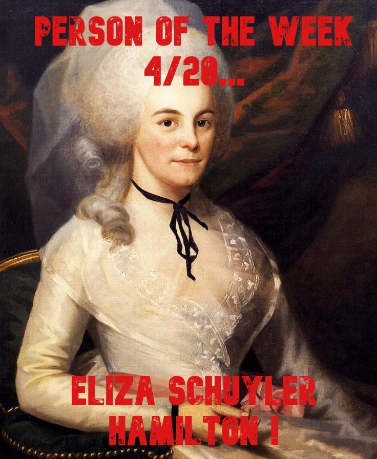 Person+of+the+Week%3A+Elizabeth+Schuyler+Hamilton