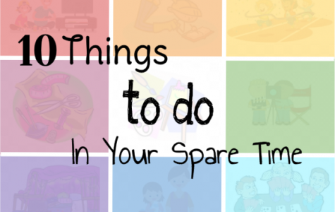 10 Things to do in Your Spare Time